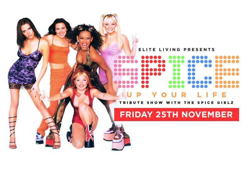 Spice Up Your Life with The Spice Girlz – Friday 25th November