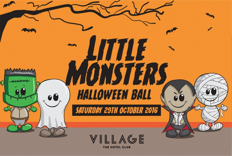Little Monsters Halloween Ball at The Village Hotel