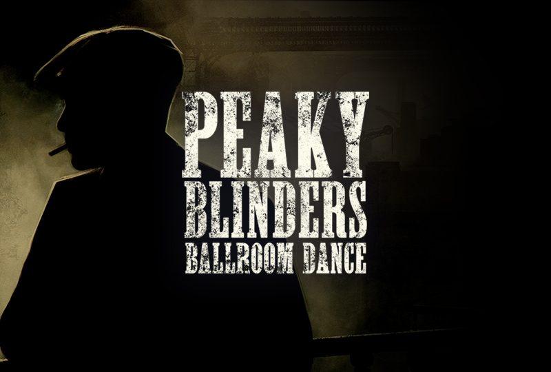 Peaky Blinders Ballroom Dance