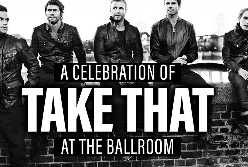 A celebration of Take That