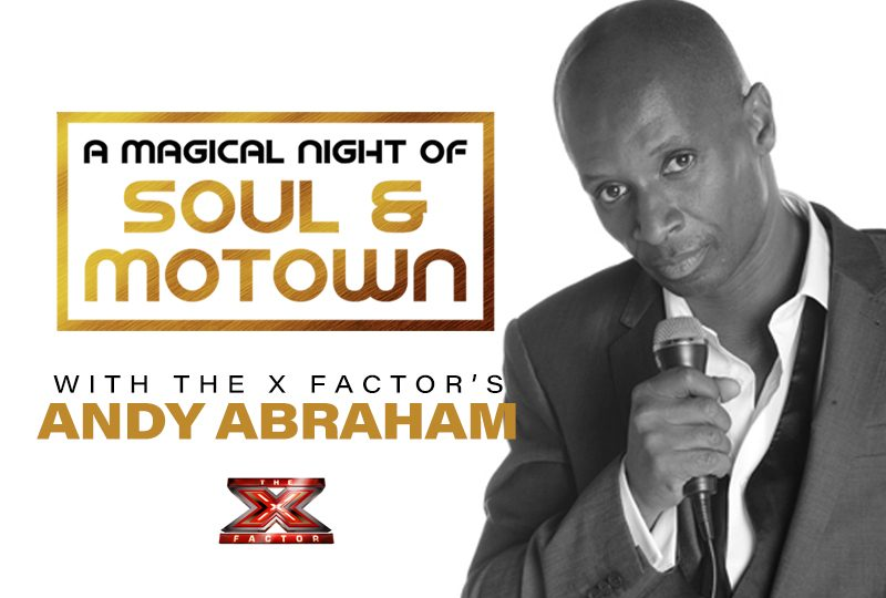 A Magical Night of Soul & Motown with Andy Abraham