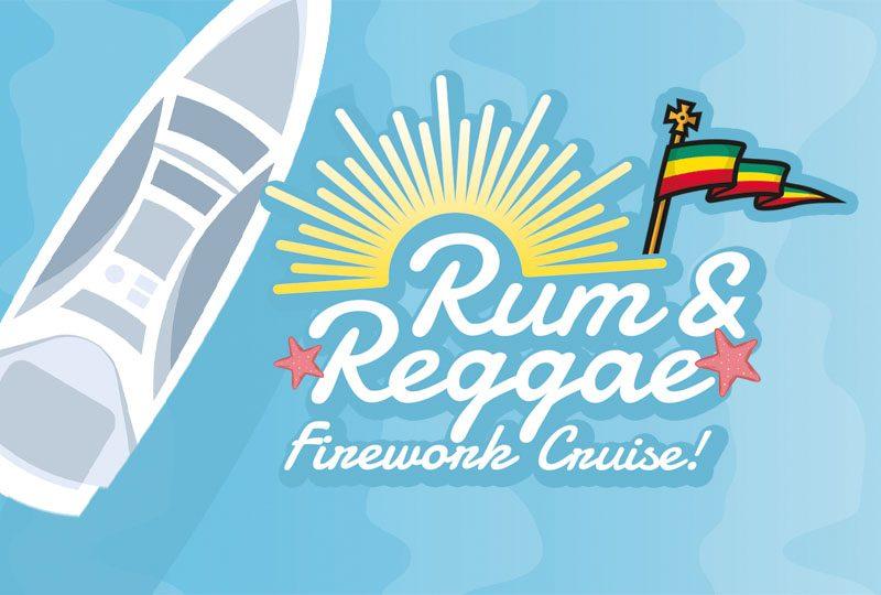 Rum & Reggae Firework Cruise