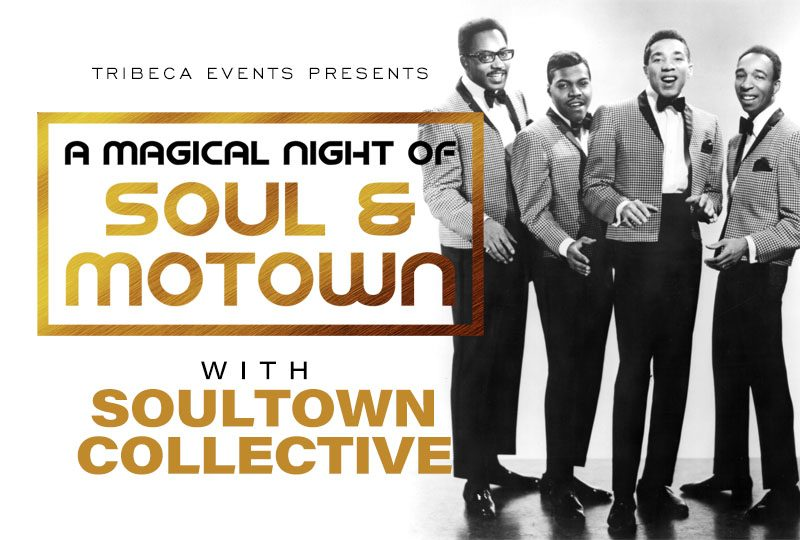 A Magical Night of Soul & Motown with Soul Town Collective