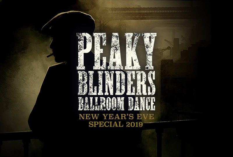 Peaky Blinders Ballroom Dance – New Year's Eve Special