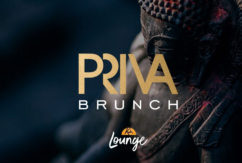 PRIVA Brunch at Koh Lounge